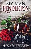 My Man Pendleton
