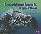 Leatherback Turtles, Mandy R. Marx, 1429666463