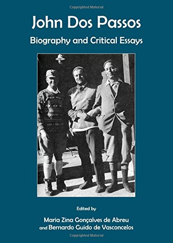 John Dos Passos: Biography and Critical Essays PDF