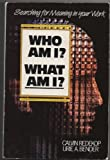 img - for Who Am I? What Am I: Search for Meaning in Your Work book / textbook / text book