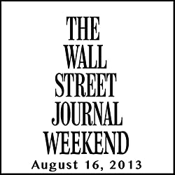 Weekend Journal 08-16-2013