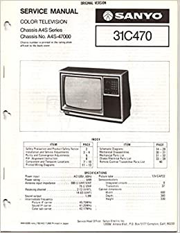 Service Manual for Sanyo 31C470 Color Television TV, Chassis A4S