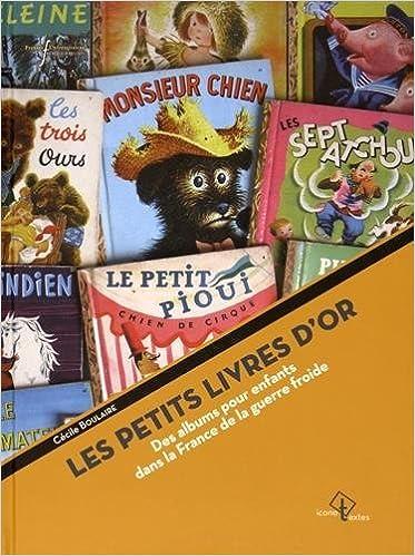 Amazon Fr Petits Livres D Or Des Albums Pour Enfants Dans