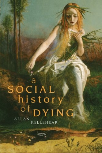 A Social History of Dying