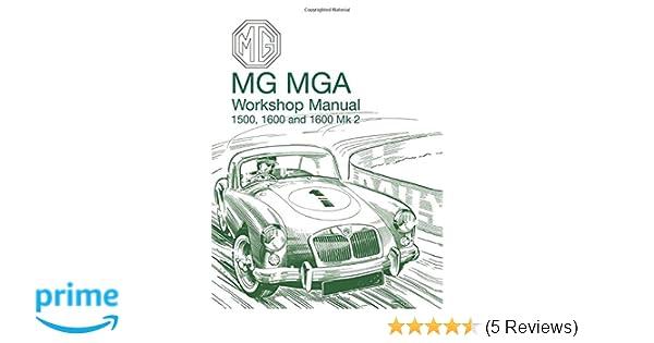 MGA 1500 1600 MGA Twin Cam Factory Workshop Manuals and Parts Lists