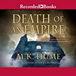 Death of an Empire: The Merlin Prophecy, Book Two   M. K. Hume