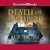 Death of an Empire: The Merlin Prophecy, Book Two | M. K. Hume