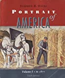 Portrait of America to 1877, Oates, Stephen B., 0395708877