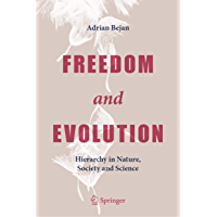 Freedom and Evolution: Hierarchy in Nature, Society and Science (English Edition)