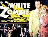 White Zombie POSTER Movie (1932) Style A 11 x 14 Inches - 28cm x 36cm (Bela Lugosi)(Madge Bellamy)(Joseph Cawthorn)(Robert Frazer)