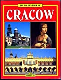 Front cover for the book Golden Book of Cracow by Grzegorz Rudzinski