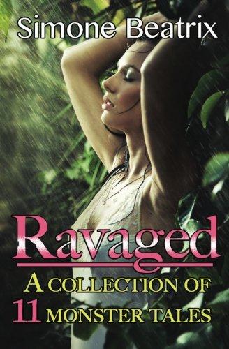 Ravaged Anthology (Monster Anthology) (Volume 1) ebook