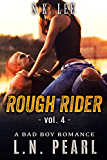 Rough Rider 4: Bad Boy MC Romance (Fast Life)