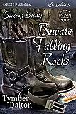 Beware Falling Rocks [Suncoast Society] (Siren Publishing Sensations)