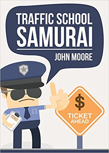 Buy Traffic School Samurai Book Online At Low Prices In India