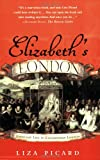 Elizabeth's London: Everyday Life in Elizabethan London