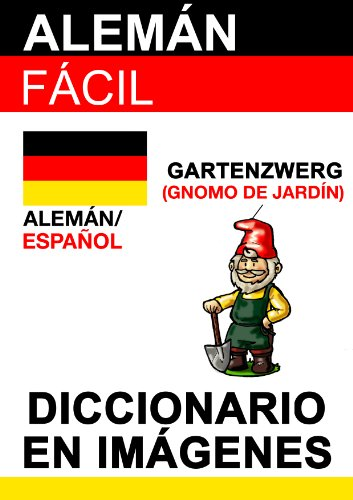 Alemán Fácil - Diccionario en Imágenes (Spanish Edition) - Kindle edition by k s, Evi Poxleitner. Reference Kindle eBooks @ Amazon.com.