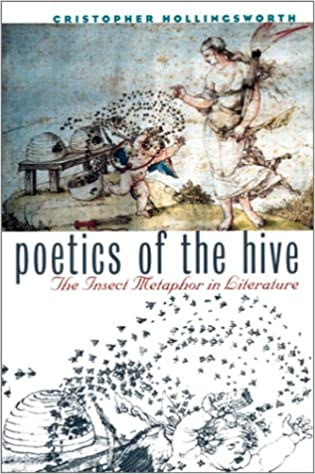 Book Poetics of the Hive: Insect Metaphor in Literature