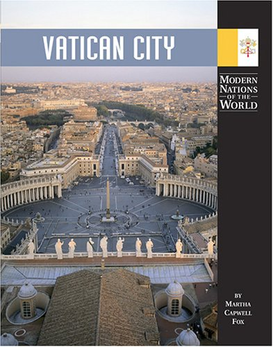 Vatican City (Modern Nations of the World) pdf