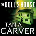 The Doll's House: Brennan and Esposito, Book 5   Tania Carver