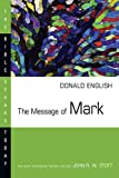 img - for The Message of Mark (Bible Speaks Today) book / textbook / text book