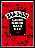 Bar-B-Que, Barbecue, Barbeque, Bar-B-Q, B-B-Q, Carolyn S. Wells, 092517517X