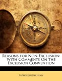 Reasons for Non-Exclusion, Patrick Joseph Healy, 1144208637
