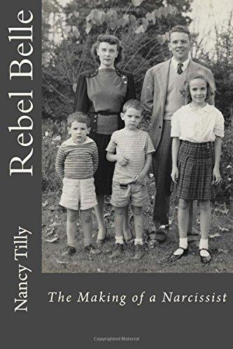 Rebel Belle: The Making of a Narcissist