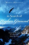 In Search of Higher Ground, Margo Hastings, 1615661980