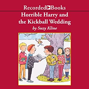 Horrible Harry and the Kickball Wedding Audiobook
