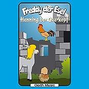 Henning der Querkopf (Freddy der Esel 48) | Olaf Franke, Tim Thomas