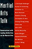 Martial Arts Talk, Mark V. Wiley, 0804831823