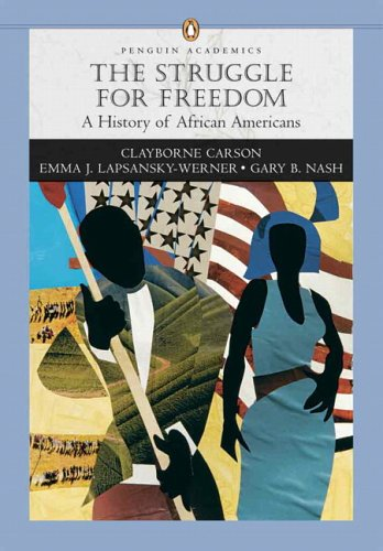 Books : Struggle for Freedom: A History of African Americans, The, Penguin Academic Series, Concise Edition, Combined Volume