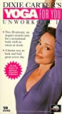 Dixie Carters Yoga for You: Unworkout 2 [VHS]