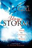 Prayer Storm, James W. Goll, 0768427169
