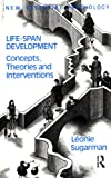 Life Span Development, Leonie Sugarman, 0415051630