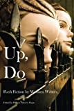 Up, Do: Flash Fiction by Women Writers