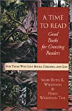 img - for A Time to Read: Good Books for Growing Readers book / textbook / text book