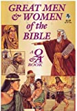 img - for Great Men & Women of the Bible a Q&A Book book / textbook / text book