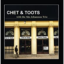 Chet & Toots, with the Ake Johansson Trio
