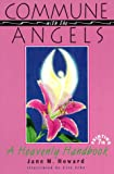 img - for Commune With the Angels: A Heavenly Handbook book / textbook / text book
