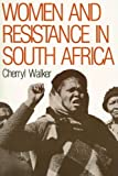 Women and Resistance in South Africa, Cherryl Walker, 0853458308