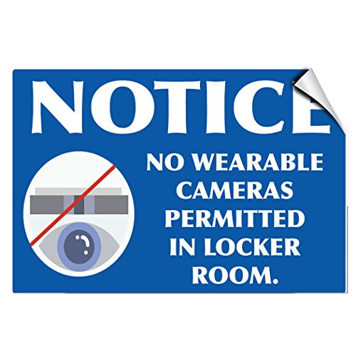 Notice No Wearable Cameras Permitted In Locker Room LABEL DECAL STICKER Sticks to Any Surface