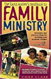 The Youth Worker's Handbook to Family Ministry, Chapman Clark, 0310220254