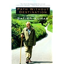 Path Without Destination: The Long Walk of a Gentle Hero