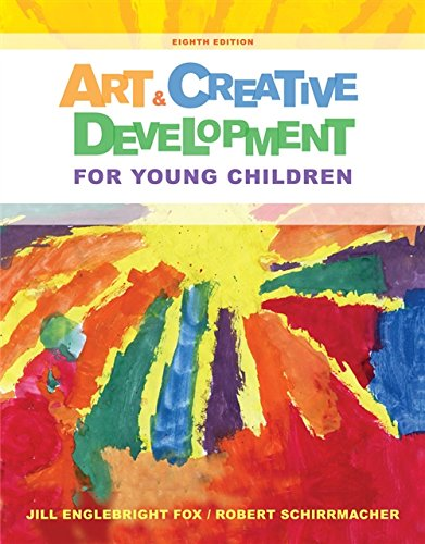 Art and Creative Development for Young Children (MindTap Course List)