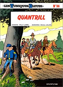 """Afficher """"Les Tuniques bleues n° 36 Quantrill"""""""