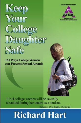 Keep Your College Daughter Safe: Ways College Women Can Prevent Sexual Assault