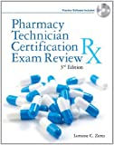 Pharmacy Technician Certification Exam Review (Delmar's Pharmacy Technician Certification Exam Review) by Zentz Lorraine C. (2011-03-29) Paperback