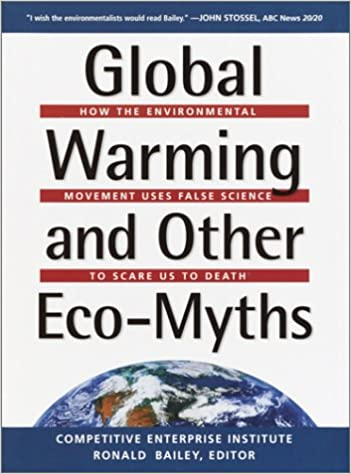Read Global Warming and Other Eco Myths: How the Environmental Movement Uses False Science to Scare Us to Death PDF, azw (Kindle), ePub, doc, mobi